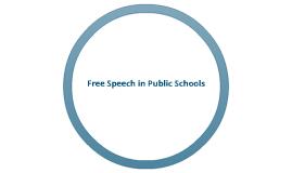 Free Speech in Public School