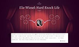 Elie Wiesel: Hard Knock Life