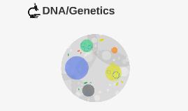 DNA/Genetics