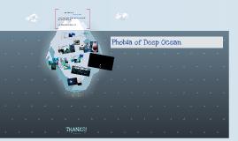 Phobia of Deep Ocean