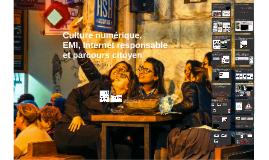 Culture numérique, EMI, Internet responsable et parcours citoyen