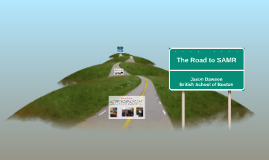 The Road to SAMR