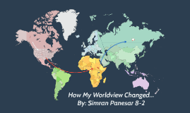 How My Worldview Changed...