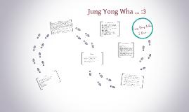 Jung Yong Wha ... :3