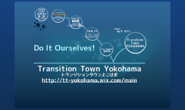 Transition Town Yokohama 4 UNU presentation