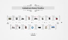 Catholicism history timeline by monique fegan on Prezi