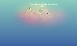 Entertainment In The Twenties & Thirties