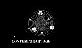 5- CONTEMPORARY AGE