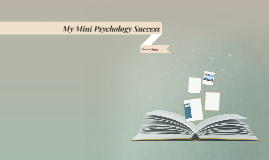 My Mini Psychology Success