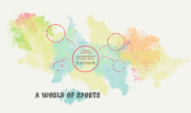 A WORLD OF SPORTS