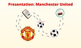 Presentation: Manchester United