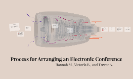 Process for Arranging an Electronic Conference