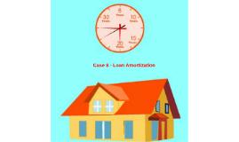 Case 8 - Loan Amortization