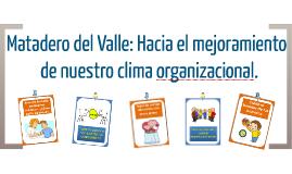Matadero del Valle: Presentación Final