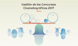 Balance de la gestión de los Concursos Cinematográficos 2017