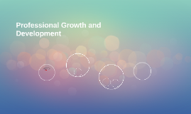 Personal and Professional Growth and Development
