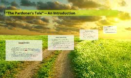 """The Pardoner's Tale"" -- An Introduction"