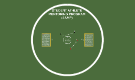 STUDENT ATHLETE MENTORING PROGRAM