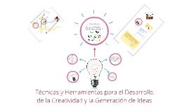 Copy of Tecnicas y Herramientas para el Desarrollo de la Creatividad