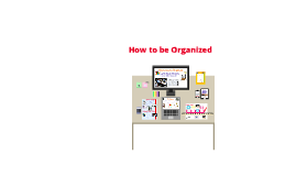 How To Be Organized (For Students)