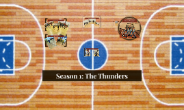 Season 1: The Thunders