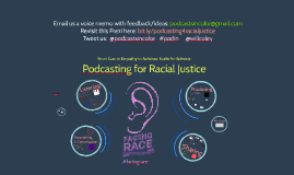 Podcasting for Racial Justice