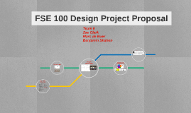FSE 100 Design Project Proposal