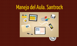 Copy of Manejo del Aula. Santrock