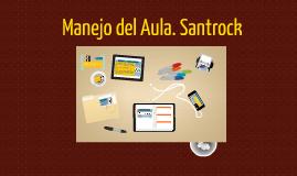 Copy of Manejo del Aula. Santrock