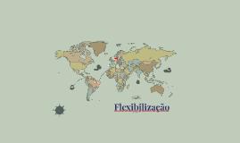 Copy of Flexibilização