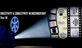 Year 10 OBJECTIVITY & SUBJECTIVITY