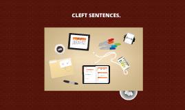 CLEFT SENTENCES.