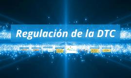 Tema VI. Regulación de la DTC en US