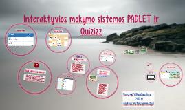 Interaktyvios mokymo sistemo PADLET ir Quizizz