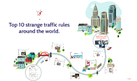 Top 10 strange traffic rules around the world.