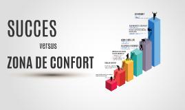 SUCCESUL versus ZONA DE CONFORT