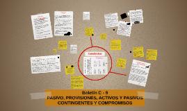 PASIVO, PROVISIONES, ACTIVOS Y PASIVOS CONTINGENTES Y COMPRO