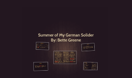 Summer of My German Solider