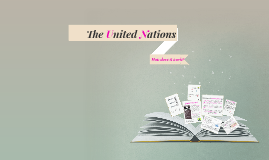 2. The United Nations - How does it work?