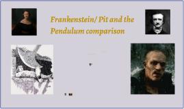 Frankenstein/Pit and the Pendulum comparison