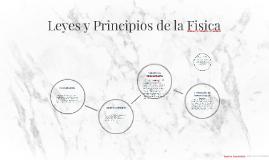 Copy of Leyes y Principios de la Fisica