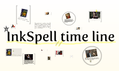 InkSpell time line