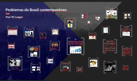 Problemas do Brasil Contemporâneo