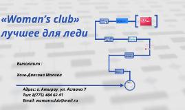 «Woman's club»  лучшее для леди