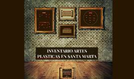 INVENTARIO ARTES PLASTICAS EN SANTA MARTA