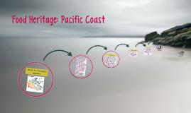 Food Heritage: Pacific Coast
