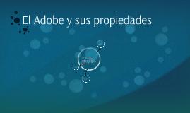 Copia de El Adobe y sus propiedades