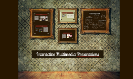 Interactive Multimedia Presentaions