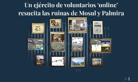 Un ejército de voluntarios 'online' resucita las ruinas de M