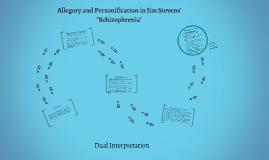 Dual Interpretation in Jim Stevens' Schizophrenia